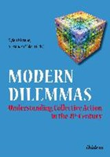 Modern Dilemmas: Understanding Collective Action in the 21st Century | auteur onbekend |