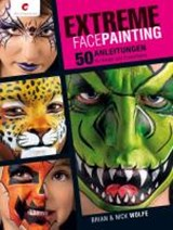 Extreme Facepainting | Brian Wolfe |