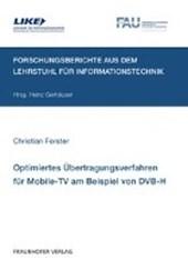 Optimiertes Übertragungsverfahren für Mobile-TV am Beispiel von DVB-H