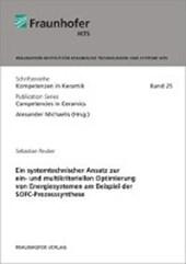 Ein systemtechnischer Ansatz zur ein- und multikriteriellen Optimierung von Energiesystemen am Beispiel der SOFC-Prozesssynthese
