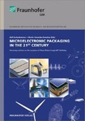 Microelectronic Packaging in the 21st Century