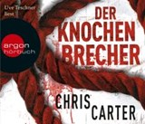 Der Knochenbrecher | Chris Carter |