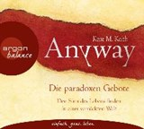 Anyway | Kent M. Keith |