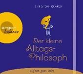 Quarch, C: Der kleine Alltagsphilosoph/CD