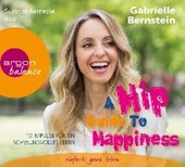 A Hip Guide to Happiness | Gabriele Bernstein |