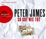 So gut wie tot (Hörbestseller) | Peter James |