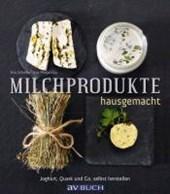 Milchprodukte hausgemacht