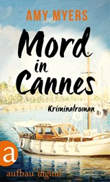 Mord in Cannes | Amy Myers |
