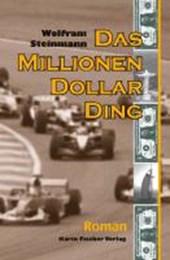 Das Millionen-Dollar-Ding