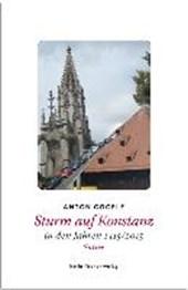 Sturm auf Konstanz in den Jahren