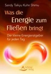 Was die Energie zum Fließen bringt