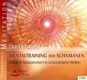Mentaltraining der Schamanen
