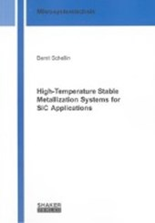 High-Temperature Stable Metallization Systems for SiC Applications | Bernt Schellin |