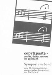copy&paste - meins, deins, unsers im gespräch