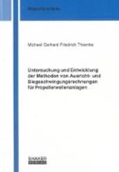 Untersuchung und Entwicklung der Methoden von Ausricht- und Biegeschwingungsrechnungen für Propellerwellenanlagen