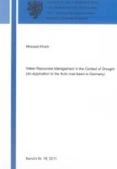 Water Resources Management in the Context of Drought (An Application to the Ruhr river basin in Germany)