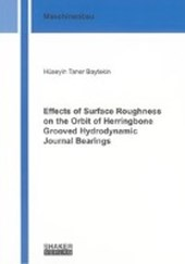 Effects of Surface Roughness on the Orbit of Herringbone Grooved Hydrodynamic Journal Bearings