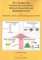 Grundlagen der Volkswirtschaftslehre, Wirtschaftspolitik und Staatsökonomie