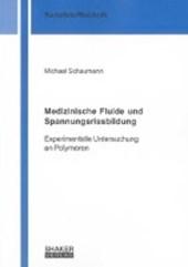 Medizinische Fluide und Spannungsrissbildung