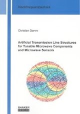 Artificial Transmission Line Structures for Tunable Microwave Components and Microwave Sensors | Christian Damm |