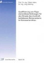 Qualifizierung von Fügeelementbeschichtungen für den Einsatz des druckluftbetriebenen Bolzensetzens im Karosserierohbau