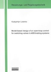 Model-based design of an open-loop control for switching valves in ABS braking systems