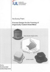Process Design for the Forming of Organically Coated Sheet Metal