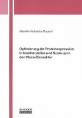 Optimierung der Proteinexpression in Insektenzellen und Scale-up in den Wave-Bioreaktor