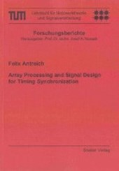 Array Processing and Signal Design for Timing Synchronization