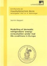 Modelling of domestic refrigerators' energy consumption under real life conditions in Europe | Jasmin Geppert |
