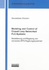 Modeling and Control of Closed Loop Networked PLC-Systems | Abouelabbas Ghanaim |