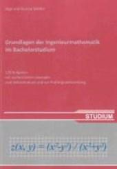 Grundlagen der Ingenieurmathematik im Bachelorstudium