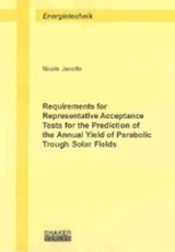 Requirements for Representative Acceptance Tests for the Prediction of the Annual Yield of Parabolic Trough Solar Fields | Nicole Nadine Janotte |