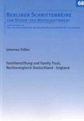 Familienstiftung und Family Trust, Rechtsvergleich Deutschland - England