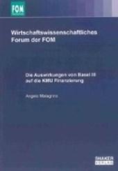Die Auswirkungen von Basel III auf die KMU Finanzierung