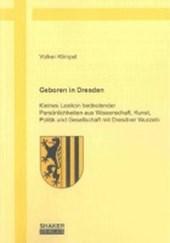 Geboren in Dresden
