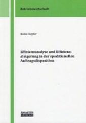 Effizienzanalyse und Effizienzsteigerung in der speditionellen Auftragsdisposition