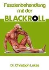 Faszienbehandlung mit der Blackroll