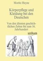Körperpflege und Kleidung bei den Deutschen