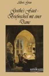 Goethe's Faust - Briefwechsel mit einer Dame
