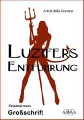 Luzifers Entführung - Sonderformat Großschrift