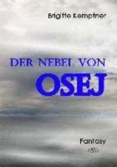 Der Nebel von Osej
