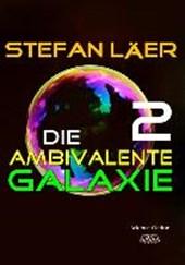 Die ambivalente Galaxie