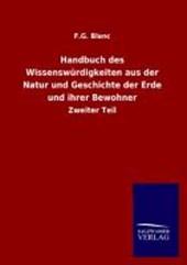 Handbuch des Wissenswürdigkeiten aus der Natur und Geschichte der Erde und ihrer Bewohner
