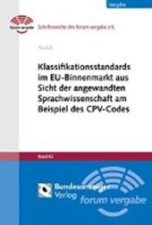Klassifikationsstandards im EU-Binnenmarkt aus Sicht der angewandten Sprachwissenschaft am Beispiel des CPV-Codes