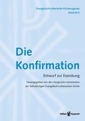 Evangelisch-Lutherische Kirchenagende Band III/2: Die Konfirmation