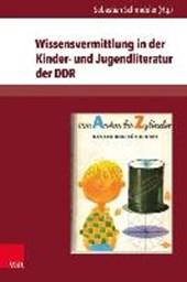 Wissensvermittlung in der Kinder- und Jugendliteratur der DDR