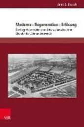 Moderne - Regeneration - Erlösung