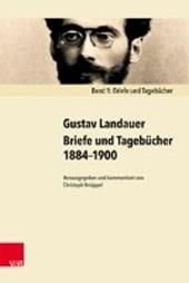 Briefe und Tagebücher 1884-1900