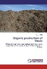 Organic production of Stevia | Kishor Dube |